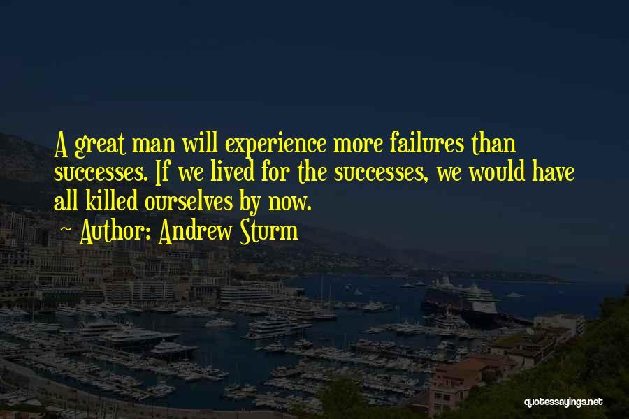 Andrew Sturm Quotes 1427274