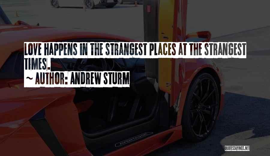 Andrew Sturm Quotes 327367