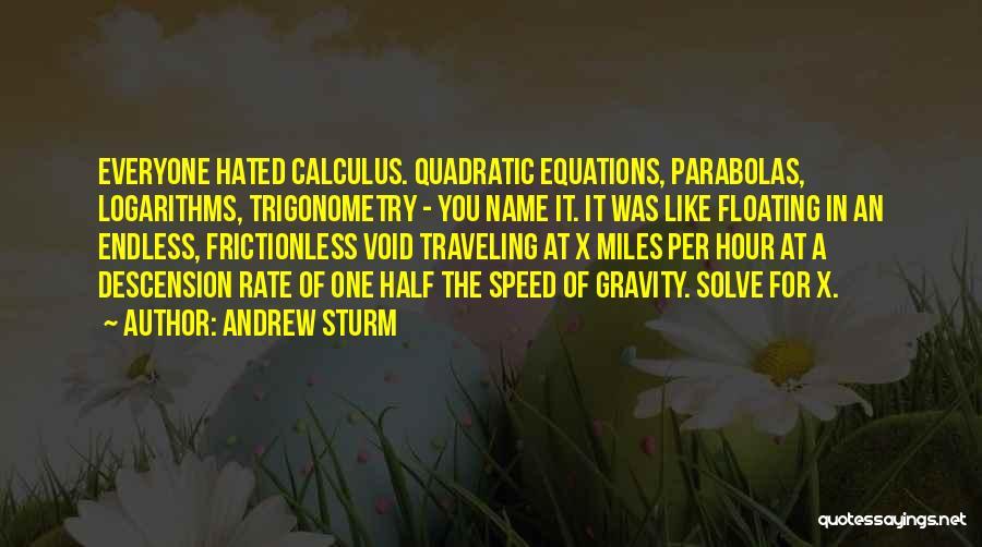 Andrew Sturm Quotes 833866