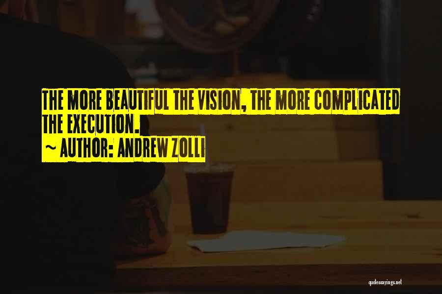 Andrew Zolli Quotes 1269879