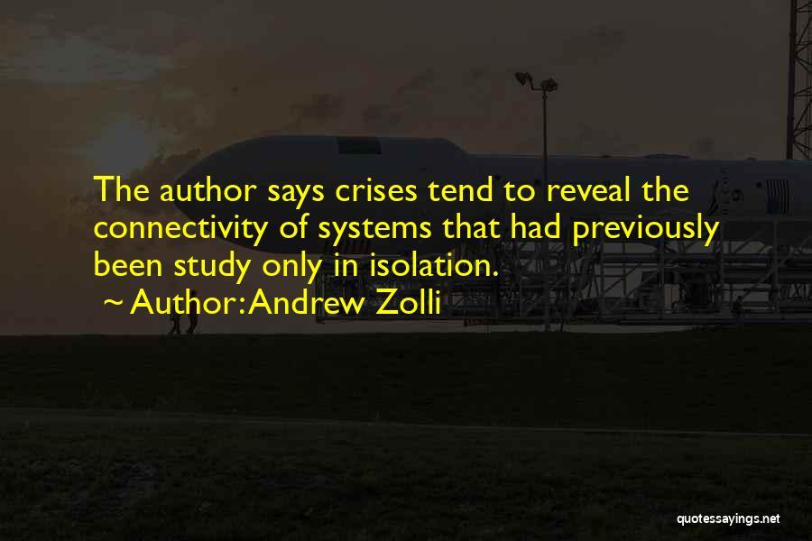 Andrew Zolli Quotes 1965263