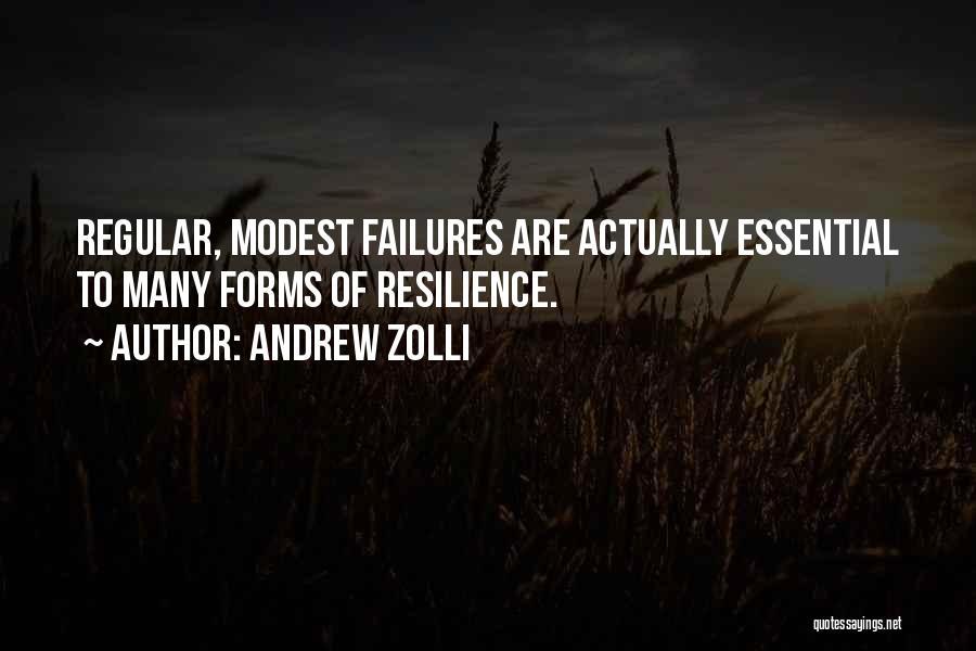 Andrew Zolli Quotes 430890