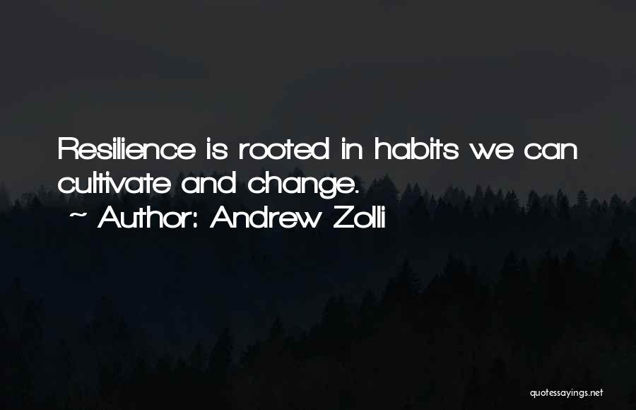 Andrew Zolli Quotes 75408