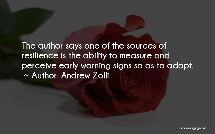 Andrew Zolli Quotes 988704