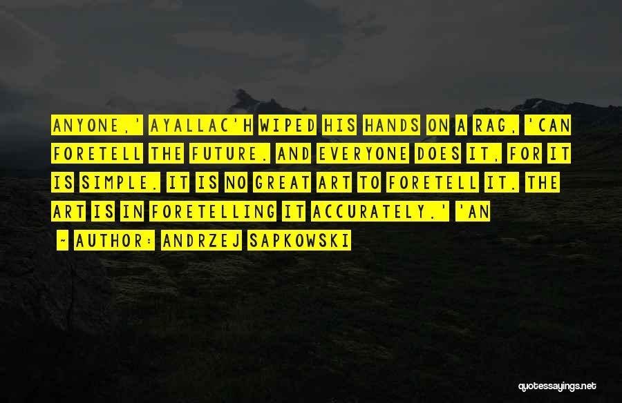 Andrzej Sapkowski Quotes 114700