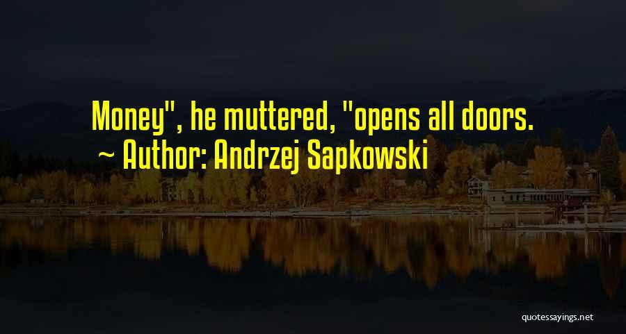 Andrzej Sapkowski Quotes 1289046