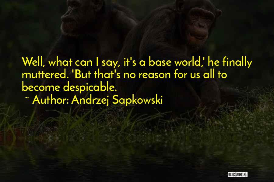 Andrzej Sapkowski Quotes 1320618