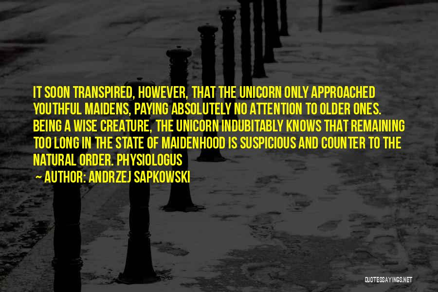 Andrzej Sapkowski Quotes 1558660