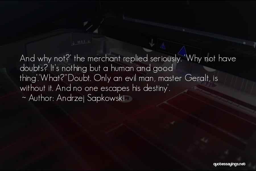Andrzej Sapkowski Quotes 1694095