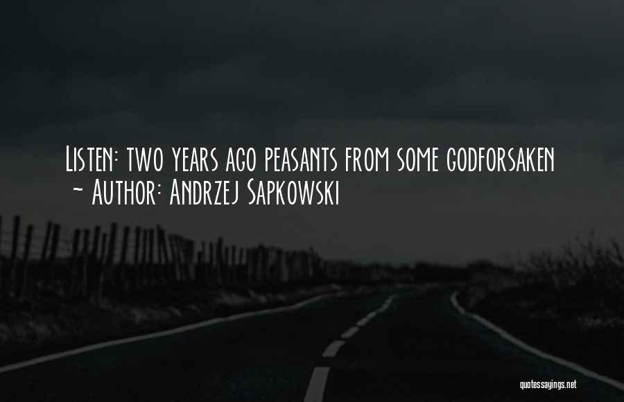 Andrzej Sapkowski Quotes 187897