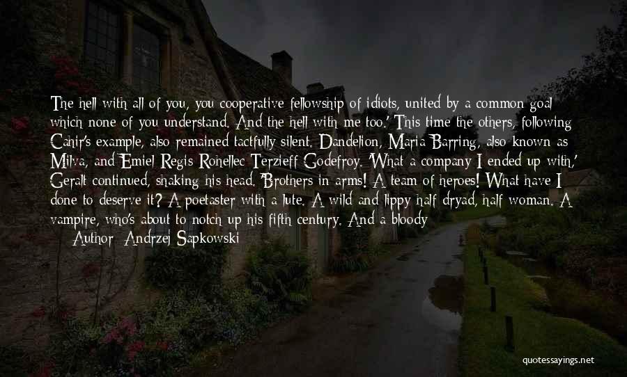 Andrzej Sapkowski Quotes 2239007