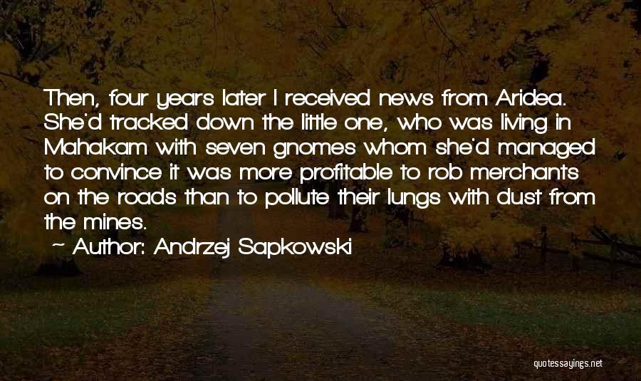 Andrzej Sapkowski Quotes 2240805