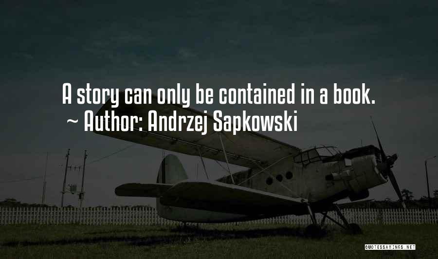 Andrzej Sapkowski Quotes 259835