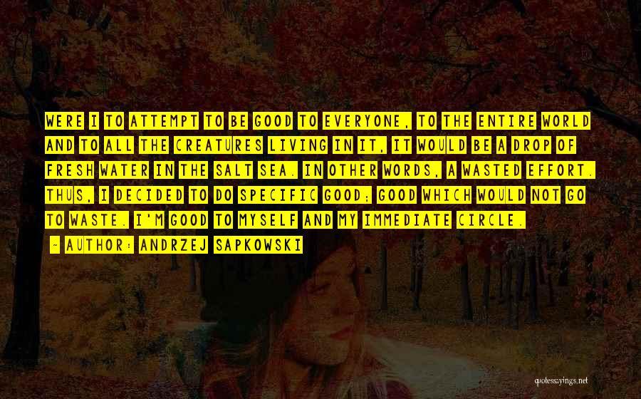 Andrzej Sapkowski Quotes 286754
