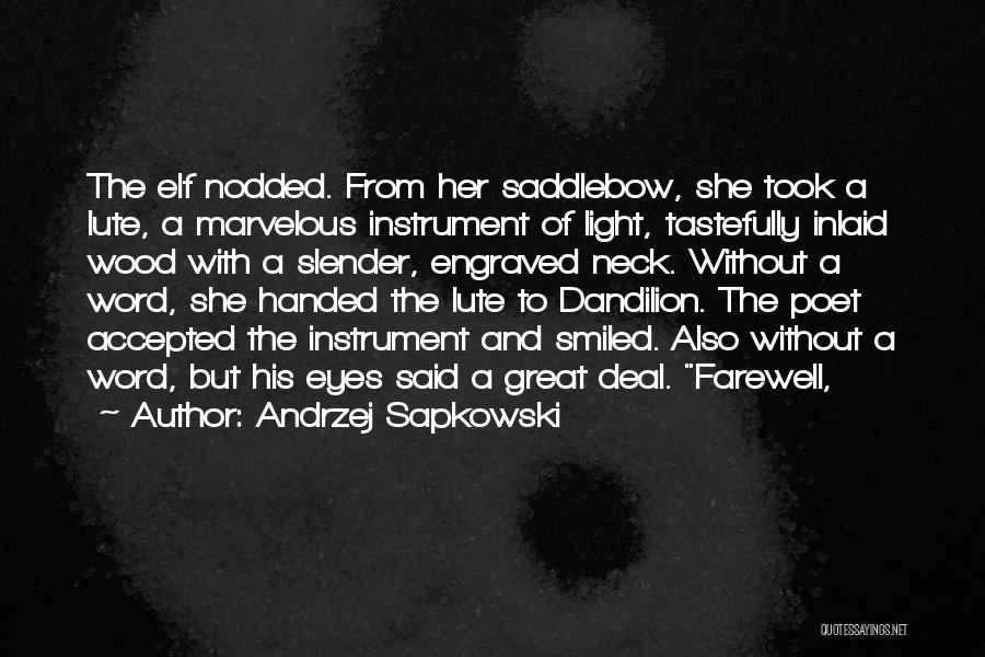 Andrzej Sapkowski Quotes 328927