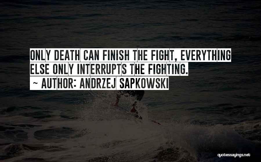 Andrzej Sapkowski Quotes 408359