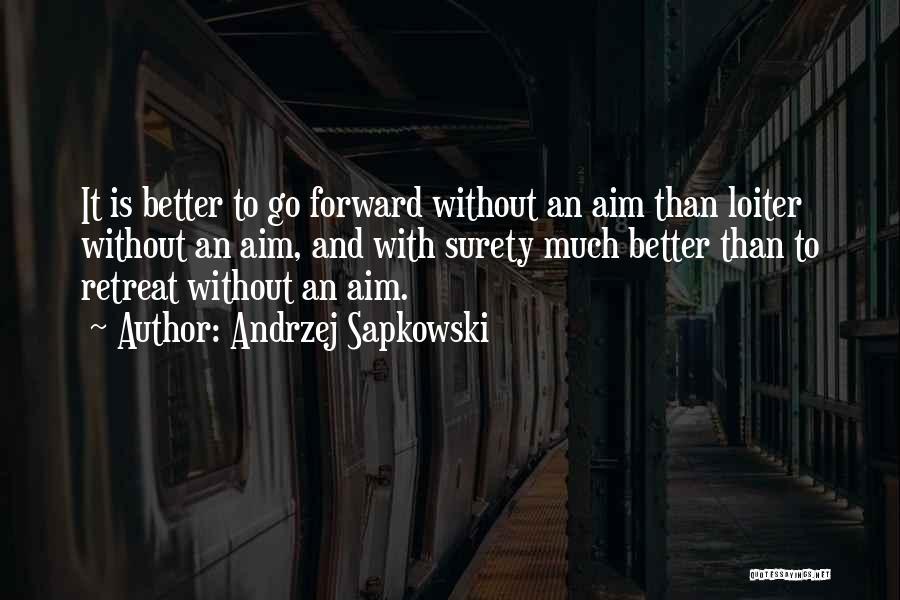 Andrzej Sapkowski Quotes 458161
