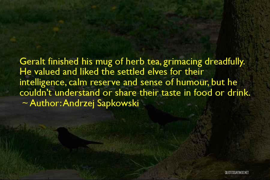 Andrzej Sapkowski Quotes 472892