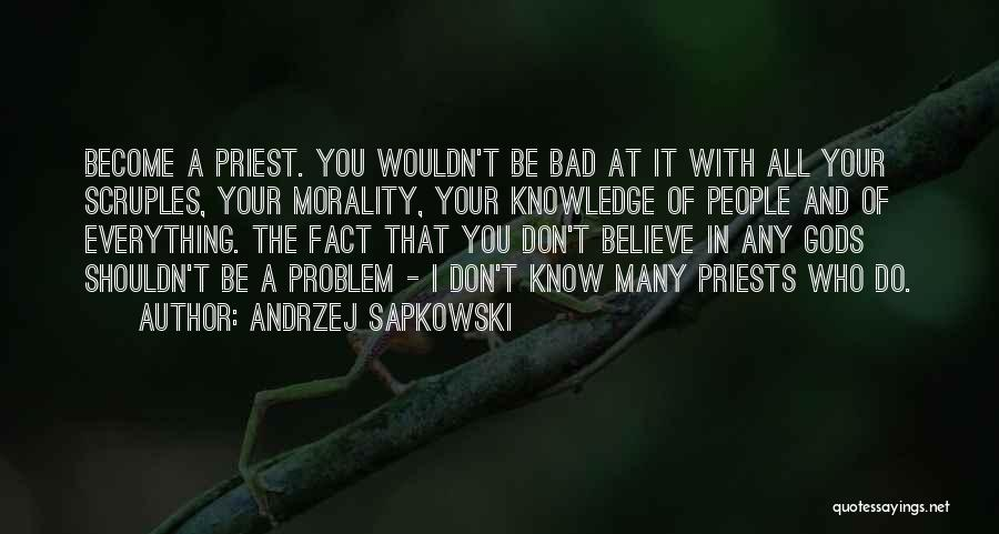 Andrzej Sapkowski Quotes 630543