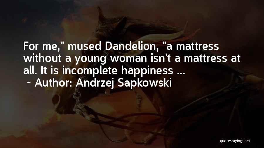 Andrzej Sapkowski Quotes 655063
