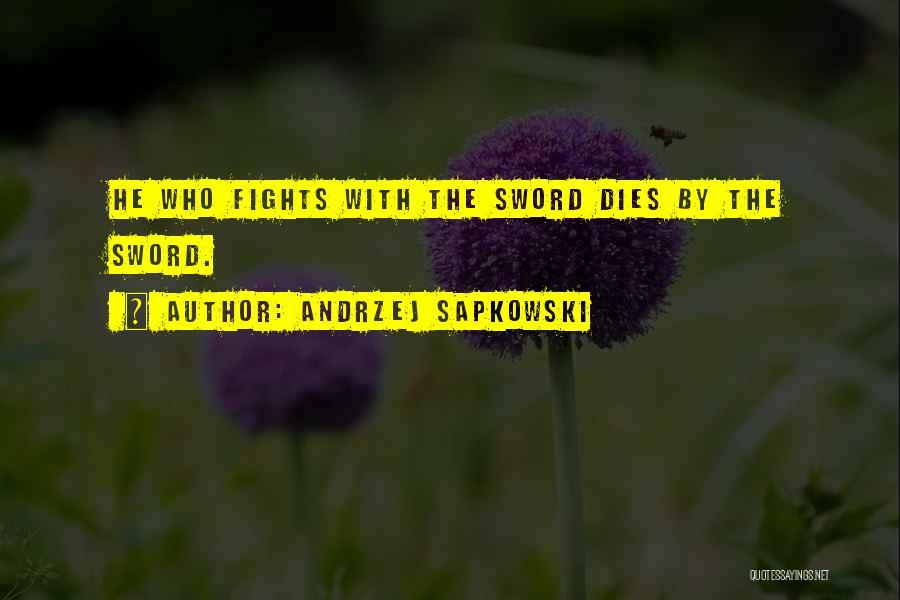 Andrzej Sapkowski Quotes 982290