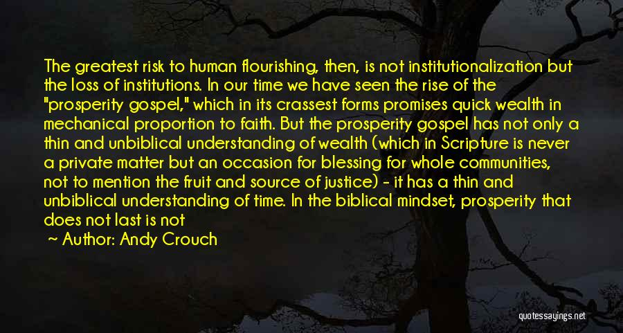 Andy Crouch Quotes 1649426