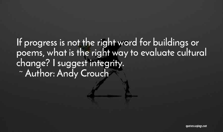 Andy Crouch Quotes 1680737