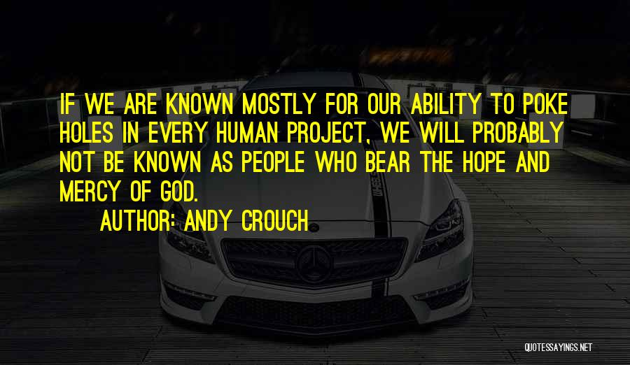 Andy Crouch Quotes 2041568