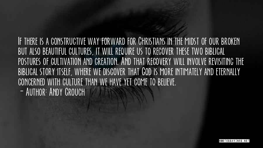 Andy Crouch Quotes 568253
