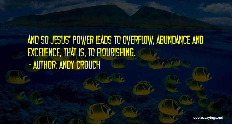 Andy Crouch Quotes 587748