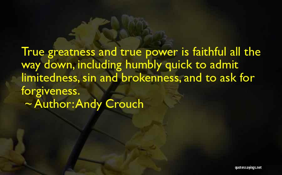 Andy Crouch Quotes 961724