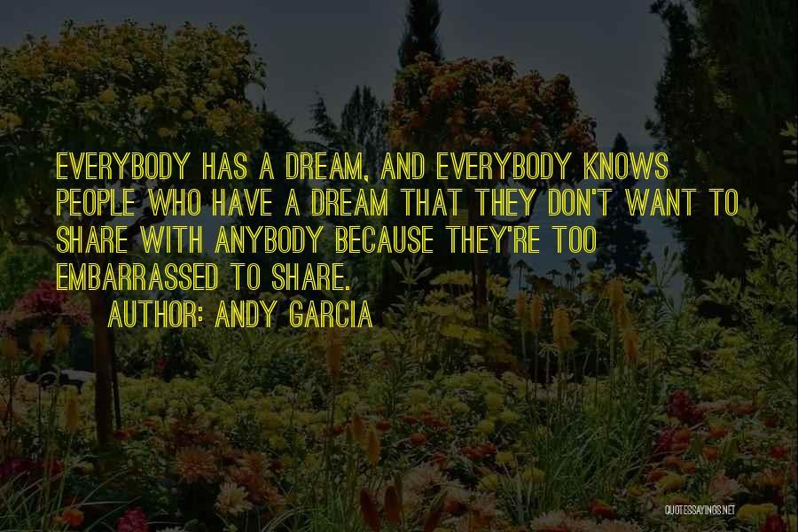 Andy Garcia Quotes 1000074