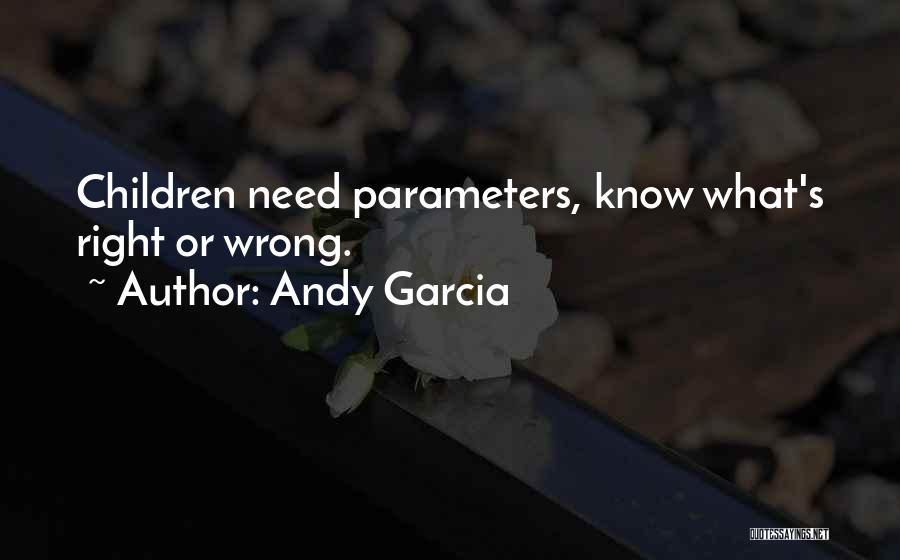 Andy Garcia Quotes 1362705