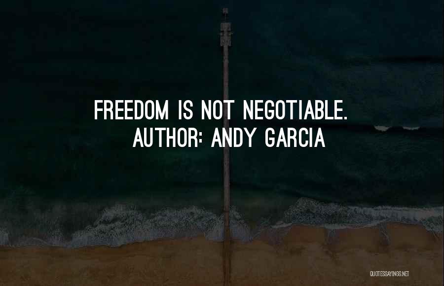 Andy Garcia Quotes 1436833