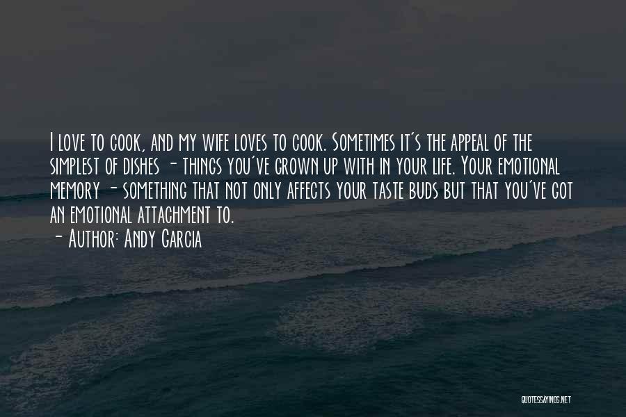 Andy Garcia Quotes 1766617