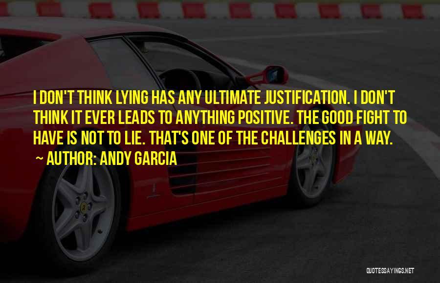 Andy Garcia Quotes 1862464