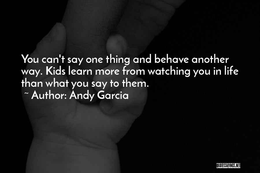 Andy Garcia Quotes 1995589