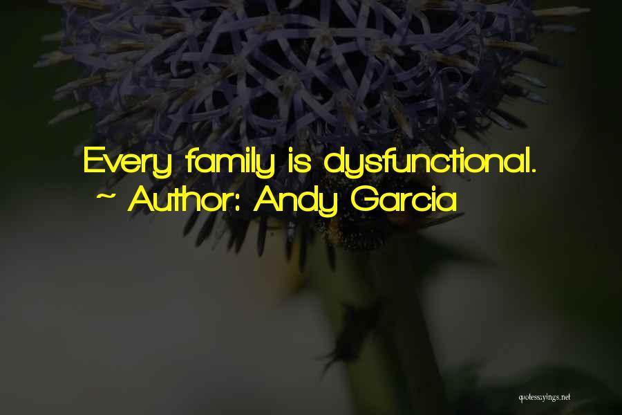 Andy Garcia Quotes 2258742
