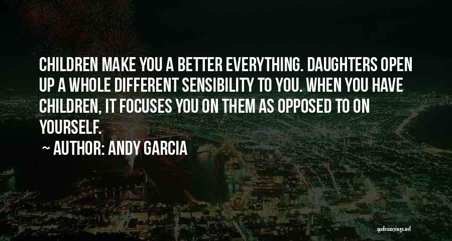 Andy Garcia Quotes 238623