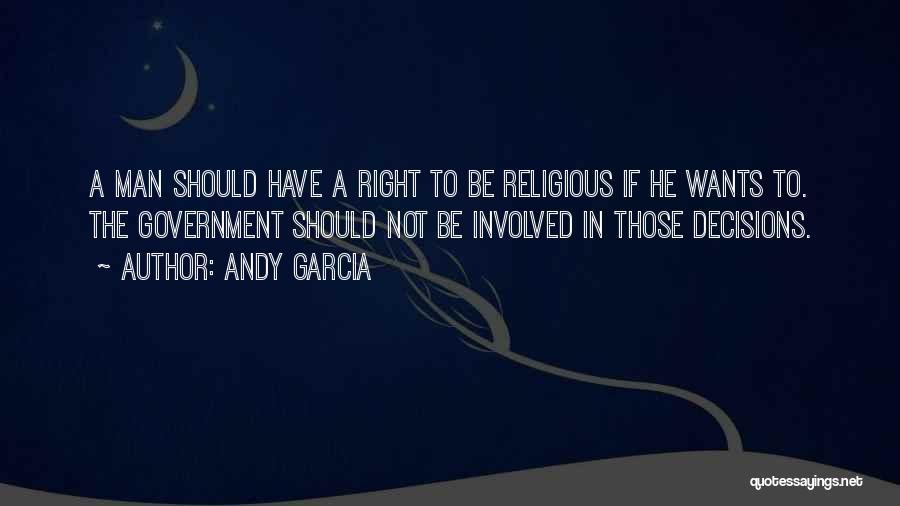 Andy Garcia Quotes 304229