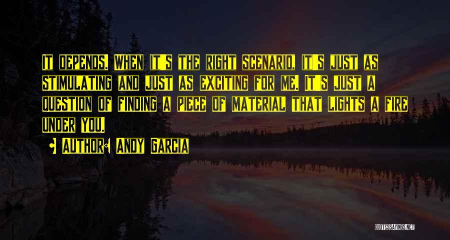 Andy Garcia Quotes 323744