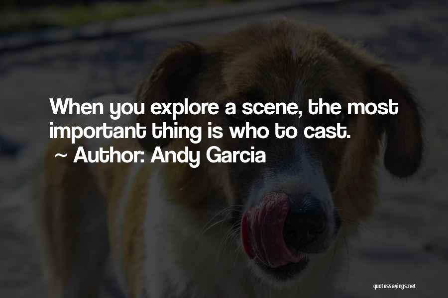 Andy Garcia Quotes 422923