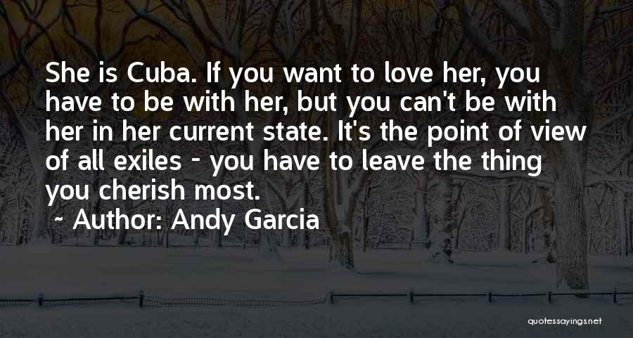 Andy Garcia Quotes 428857