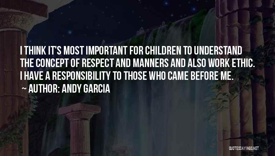 Andy Garcia Quotes 522637