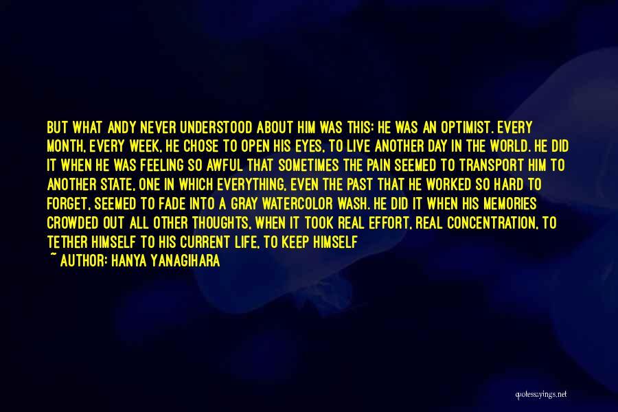 Andy Gray Best Quotes By Hanya Yanagihara