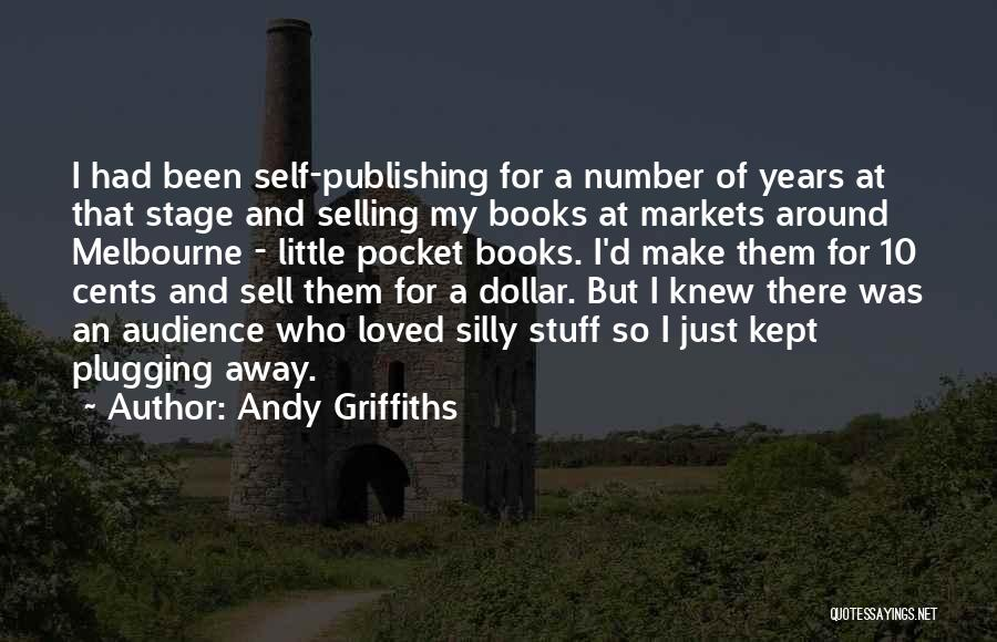Andy Griffiths Quotes 1654855