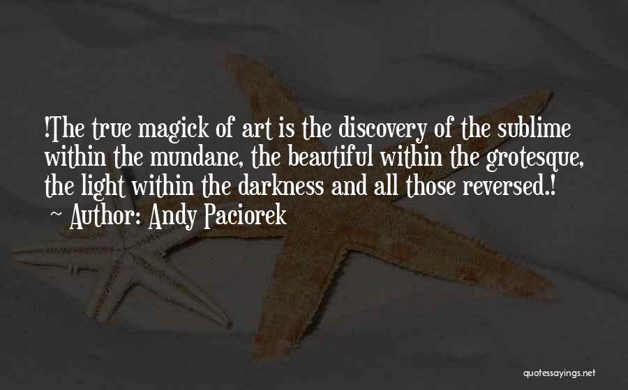 Andy Paciorek Quotes 1924284