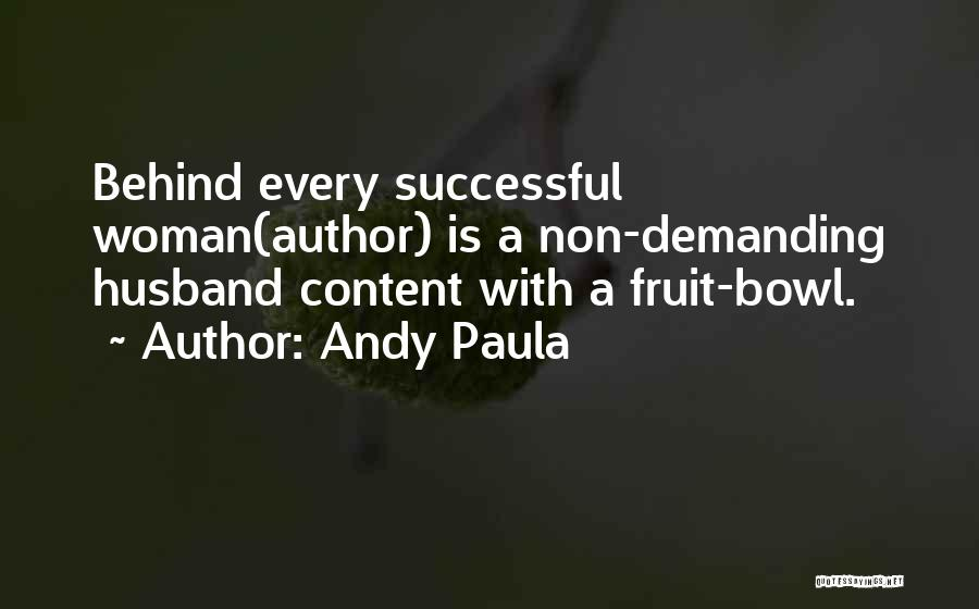 Andy Paula Quotes 1498408