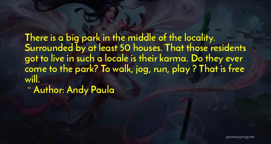 Andy Paula Quotes 2071051