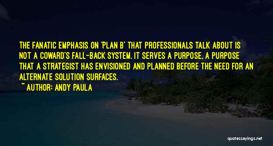 Andy Paula Quotes 481079